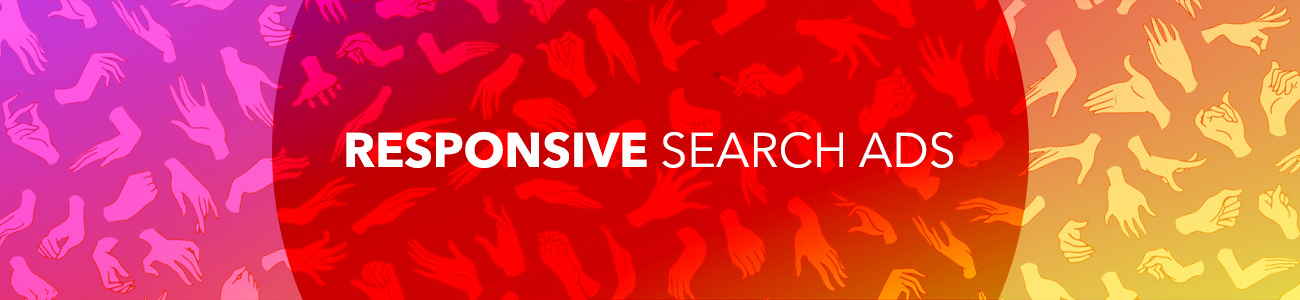"""Image of helping hands with a text overlay of """"Responsive Search Ads"""""""